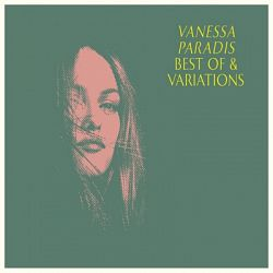 Vanessa Paradis-Best Of & Variations