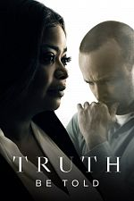 Truth Be Told - Saison 01 VOSTFR