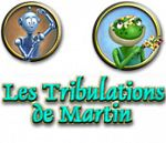 les tribulations de Martin