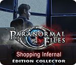 Paranormal Files 3 : Shopping Infernal