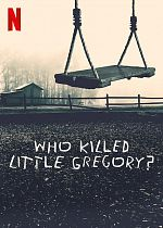 Who Killed Little Gregory - FRENCH 720p