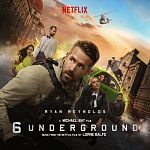 Lorne Balfe - 6 Underground (Music From the Netflix Film)