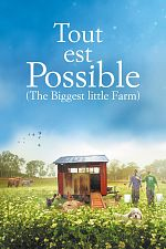 Tout est possible (The biggest little farm) - FRENCH BDRip