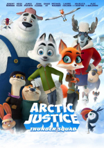 Arctic Justice : Thunder Squad - FRENCH BDRip