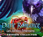 Dark Romance : Les jardins Ethereens - PC