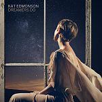 Kat Edmonson - Dreamers Do