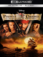 Pirates des Caraïbes : la Malédiction du Black Pearl - MULTi (Avec TRUEFRENCH) WEB 4K