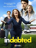 Indebted - Saison 01 VOSTFR