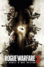 Rogue Warfare 3 : La chute d'une nation - FRENCH BDRip