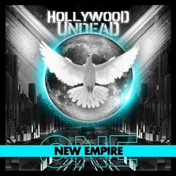Hollywood Undead-New Empire, Vol. 1