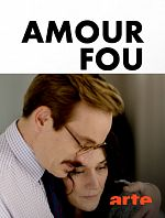 Amour fou - Saison 01 FRENCH 1080p