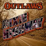 The Outlaws - Dixie Highway