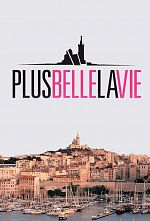 Plus belle la vie - Saison 16 FRENCH