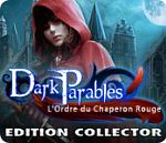 Dark Parables : L'Ordre du Chaperon Rouge - PC