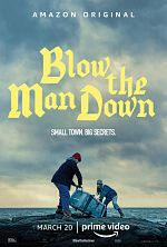 Blow the Man Down - FRENCH WEBRip