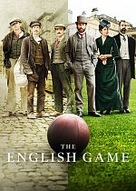 The English Game - Saison 01 FRENCH 720p