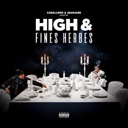 Caballero & JeanJass-High & Fines Herbes