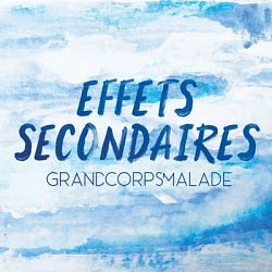 Grand Corps Malade-Effets secondaires - Single