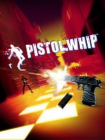 Pistol Whip - PC VR