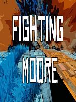 Fighting Moore - PC VR