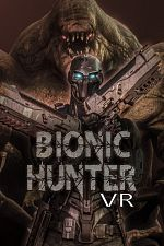 Bionic Hunter VR - PC VR