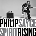 Philip Sayce - Spirit Rising