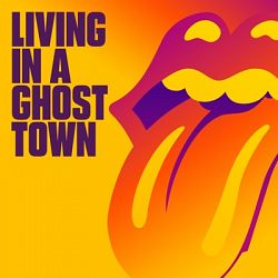 The Rolling Stones-Living In A Ghost Town - Single