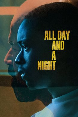 Regardez All Day and a Night en stream complet gratuit