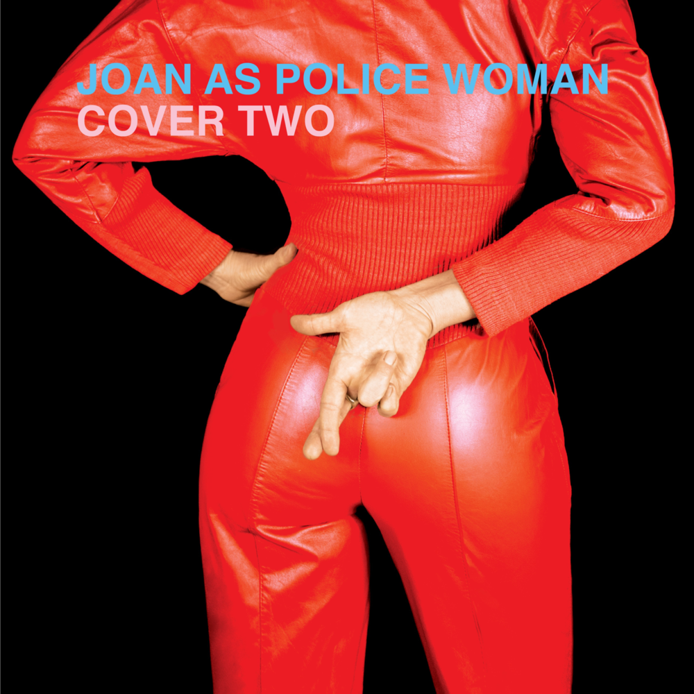 Joan As Police Woman-Cover Two