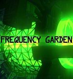 Frequency Garden VR - PC VR