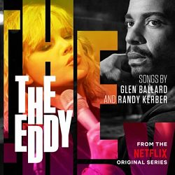 The Eddy-The Eddy (From The Netflix Original Series)