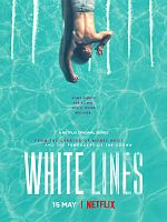 White Lines - Saison 01 FRENCH