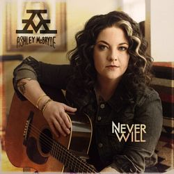 Ashley McBryde-Never Will