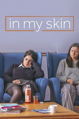 In My Skin - Saison 1