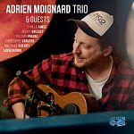 Adrien Moignard - Adrien Moignard Trio and Guests