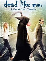 Dead Like Me: Life After Death - MULTI VFF WebRip 1080p