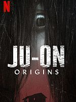 Ju-On: Origins - Saison 01 VOSTFR 720p