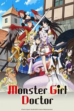 Monster Girl Doctor - Saison 01 VOSTFR 720p