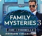 Family Mysteries 3 : Ame Criminelle