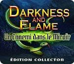 Darkness and Flame 4 : Un Ennemi dans ...