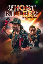 Ghost Killers vs. Bloody Mary - FRENCH BDRip