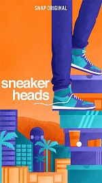 Sneaker Addicts - Saison 01 FRENCH 1080p