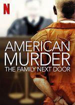 American Murder: The Family Next Door - FRENCH WEBRip
