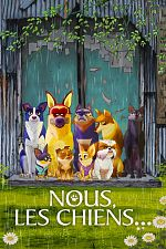 Nous, les chiens - FRENCH HDRip