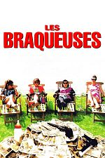 Les Braqueuses - FRENCH HDTV 720p