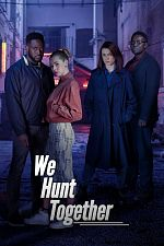 We Hunt Together - Saison 01 FRENCH 720p