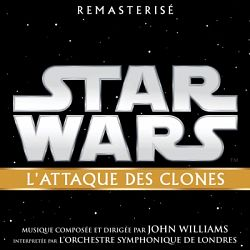John Williams-Star Wars: L'Attaque des Clones (Bande Originale du Film)