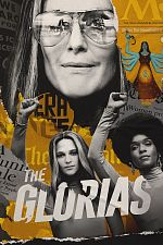 The Glorias - FRENCH WEBRip