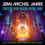 Jean-Michel Jarre - Welcome To The Other Side (Concert From Virtual Notre-Dame)