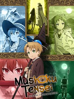 Mushoku Tensei : Jobless Reincarnation